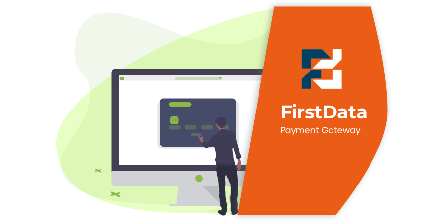 FirstData Payment Gateway